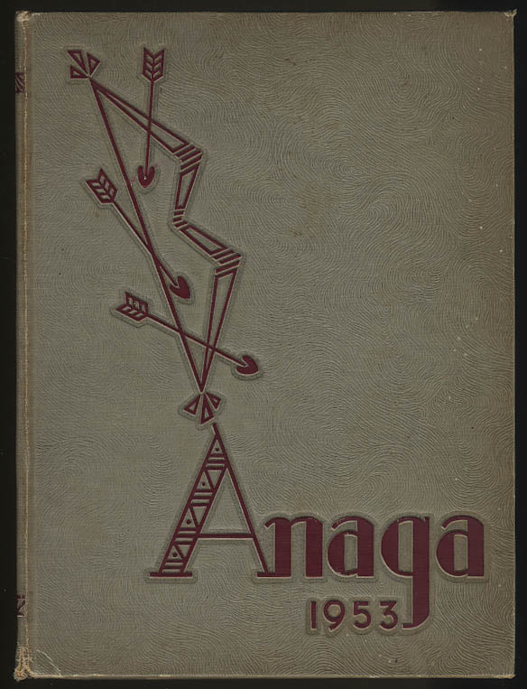 Anaga 1953 Yearbook Bradley University Peoria Illinois