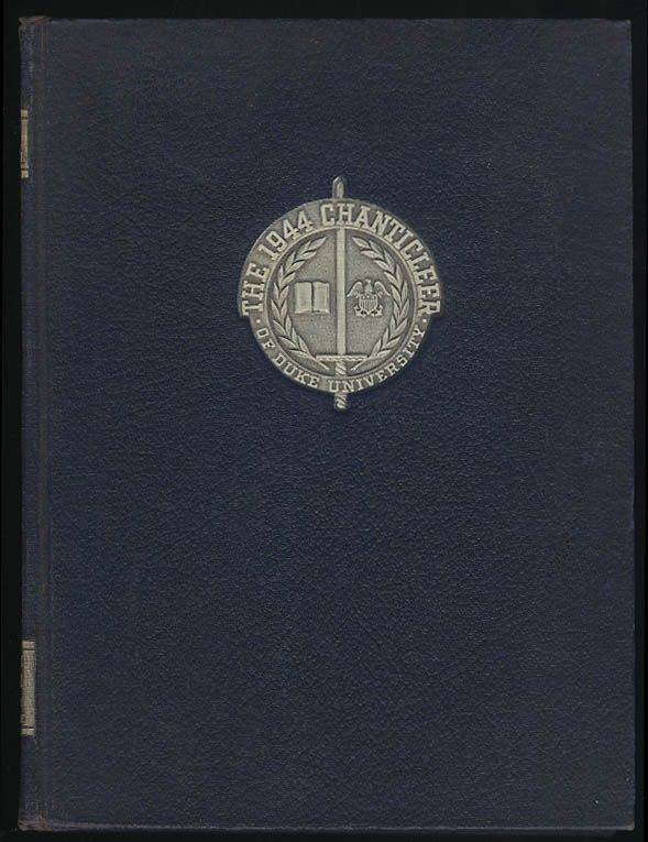 1944 Chanticler Yearbook Duke University Durham North Carolina