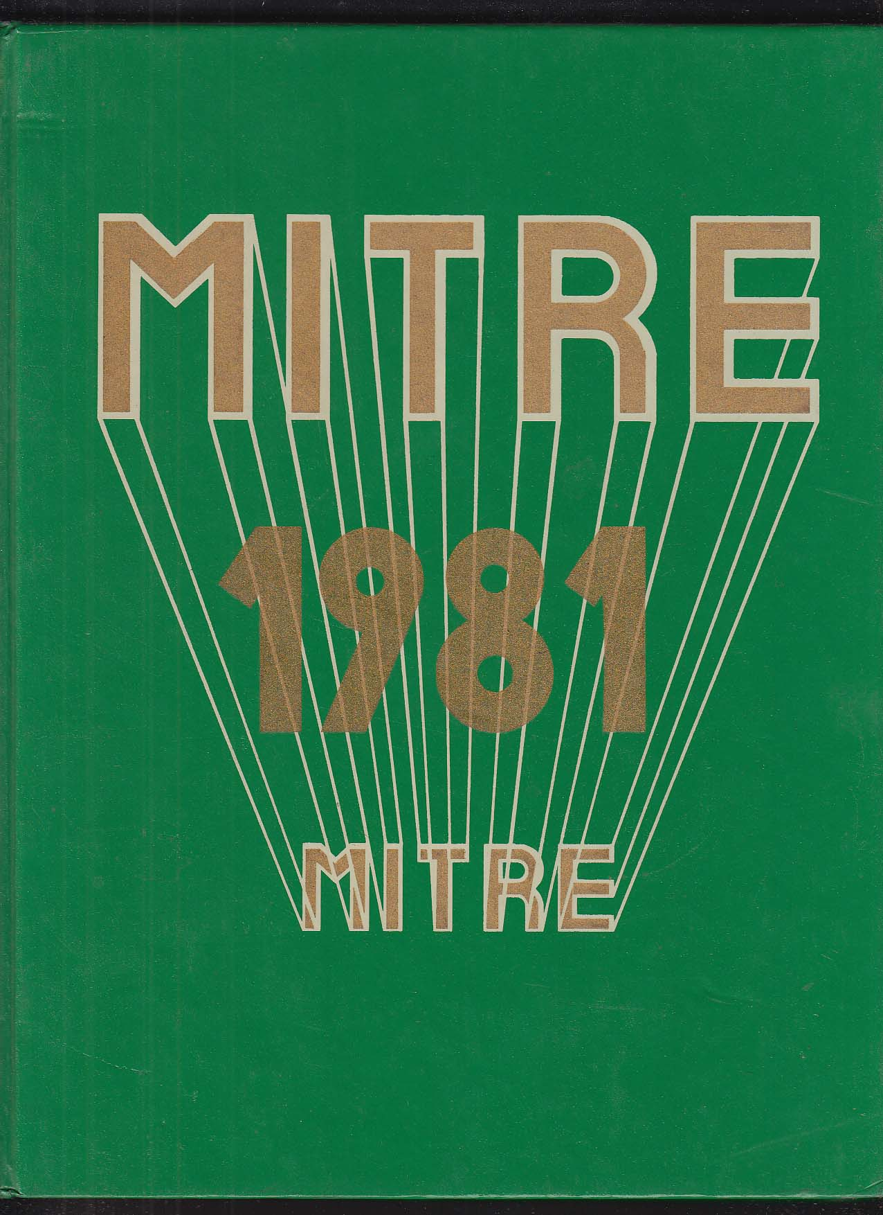 Image for Mitre 1981 Yearbook Bishop Hendricken High School Warwick Rhode Island