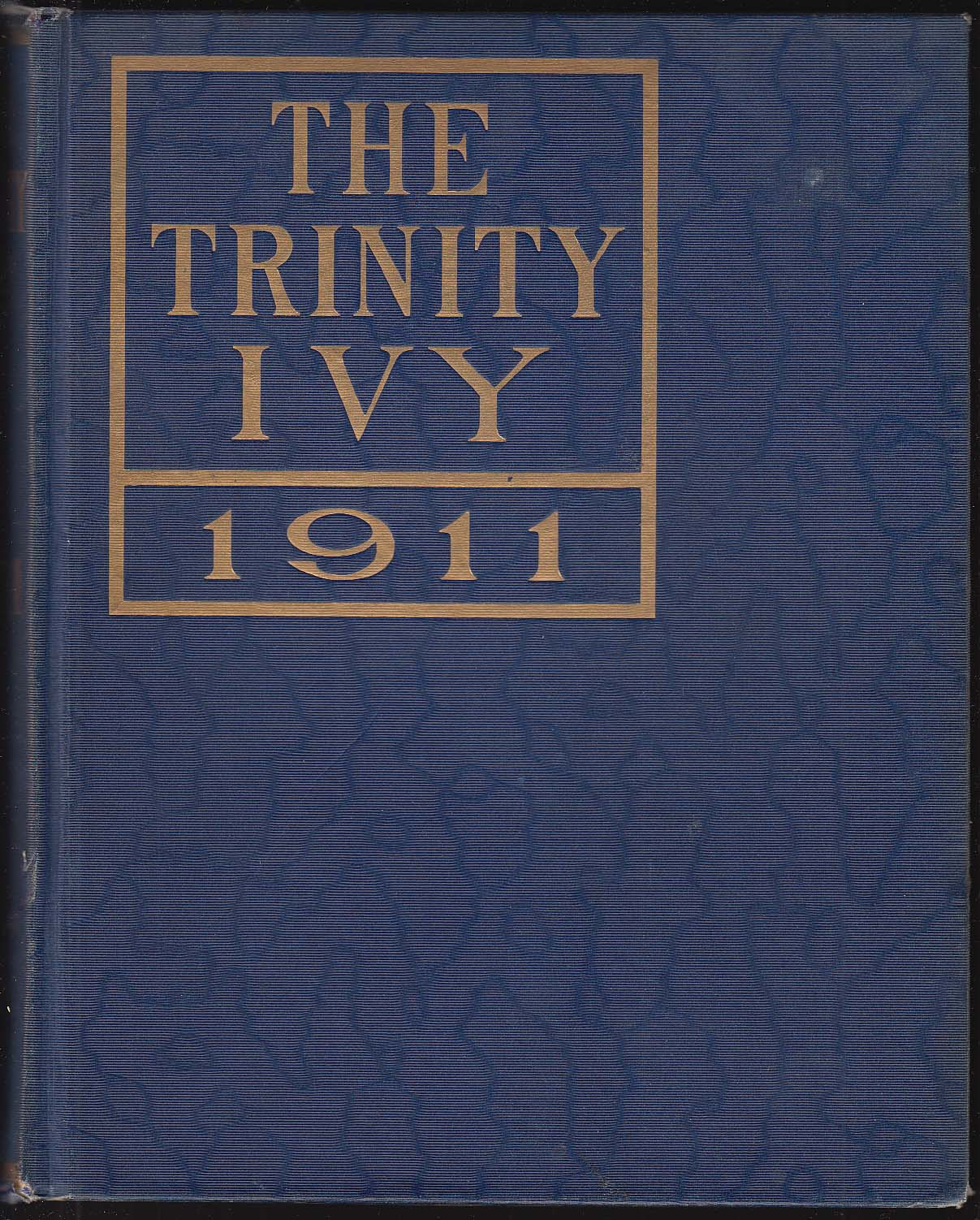 Image for The Trinity Ivy 1911 Yearbook Trinity College Hartford Connecticut