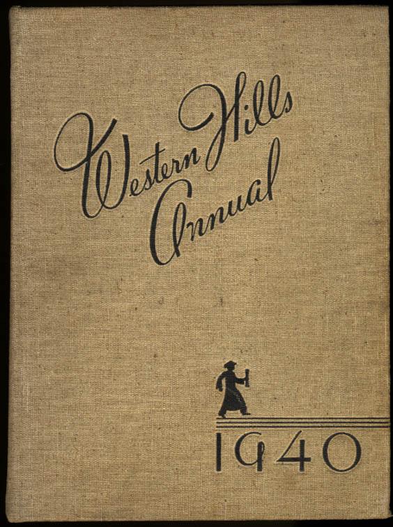 Image for Western Hills Annual 1940 Yearbook Western Hills High School Cincinnati Ohio