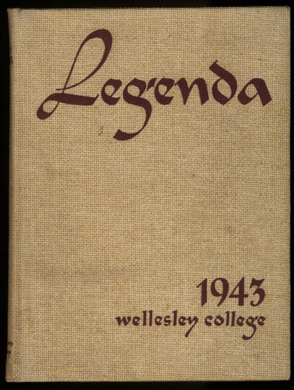 Legenda 1943 Wellesley College Yearbook Wellesley MA Phyllis Smith Curtin