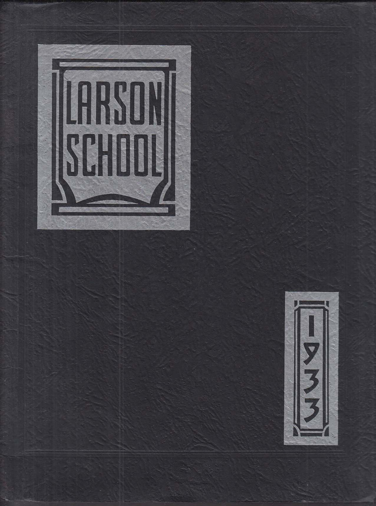 Image for Larson School 1933 Yearbook New Haven Connecticut