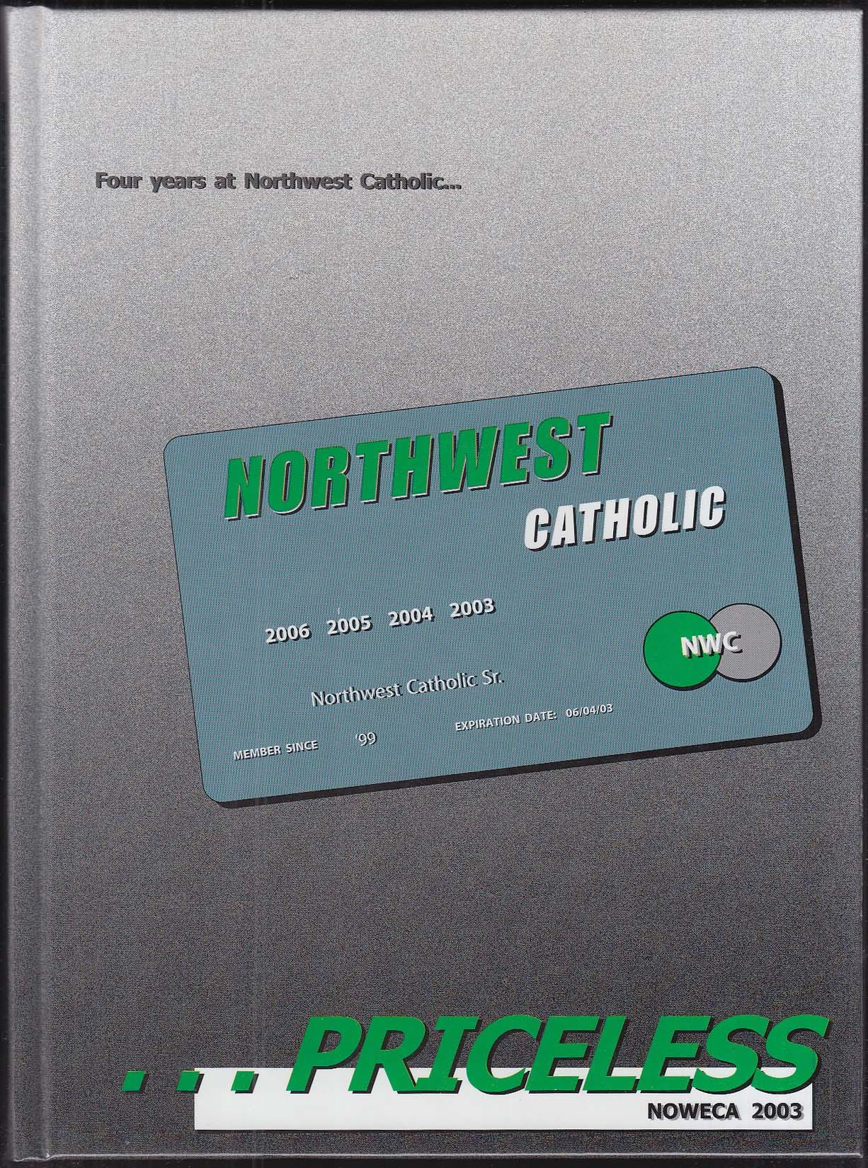Image for NOWECA 2003 Yearbook Northwest Catholic High School West Hartford CT