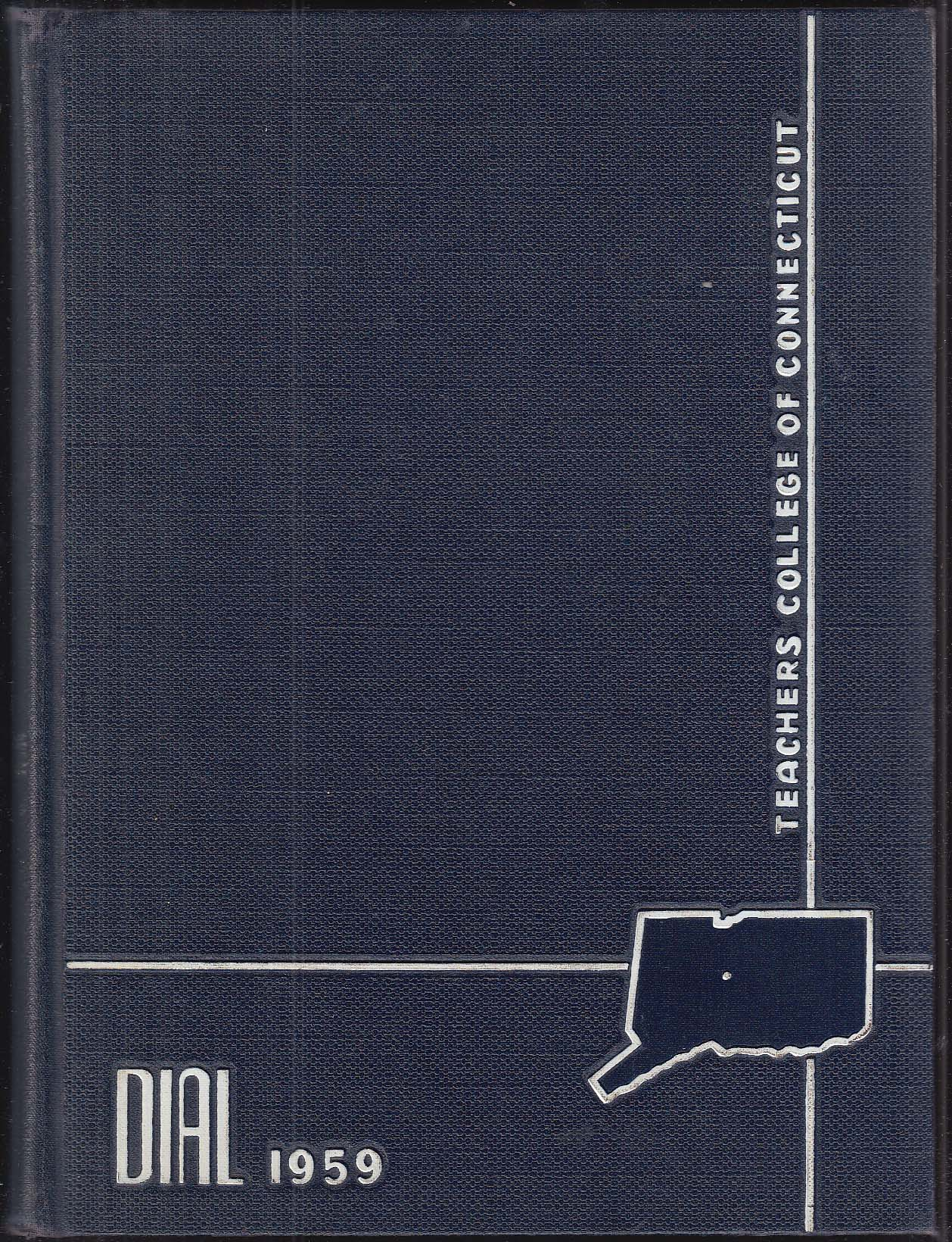 Dial 1959 Yearbook Teachers College of Connecticut New Britain CT