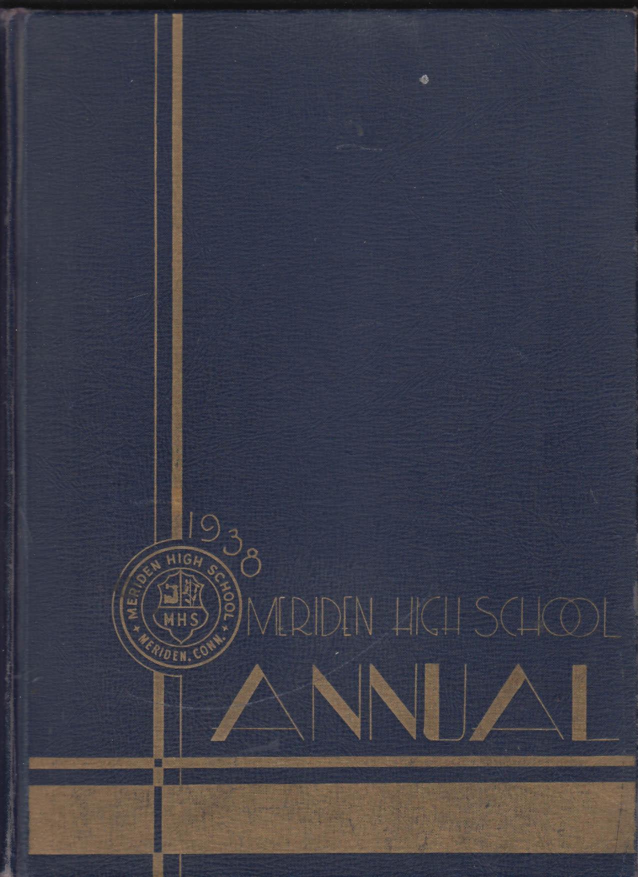 Image for Meriden High School 1938 Annual Yearbook Meriden Connecticut