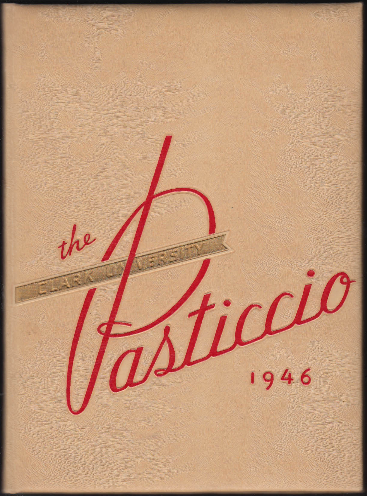 Image for Clark University Pasticcio 1946 Yearbook Worcester Massachusetts