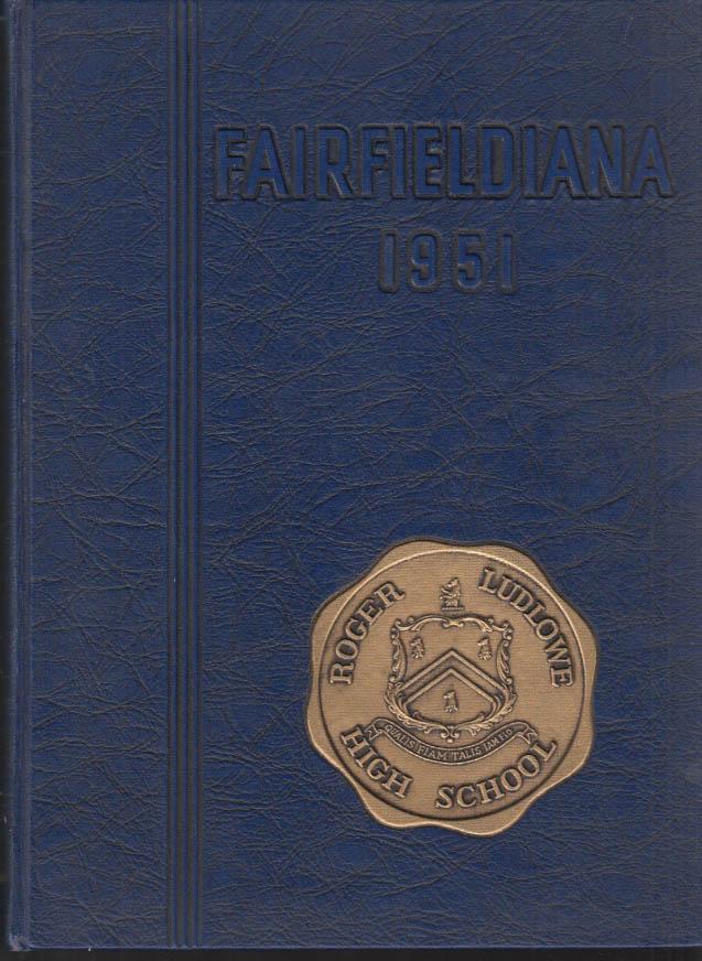 Image for Roger Ludlowe High School FAIRFIELDIANA Fairfield CT yearbook 1951
