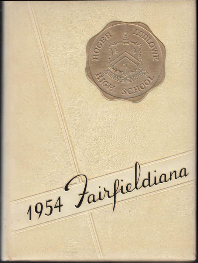 Image for Roger Ludlowe High School FAIRFIELDIANA Fairfield CT yearbook 1954