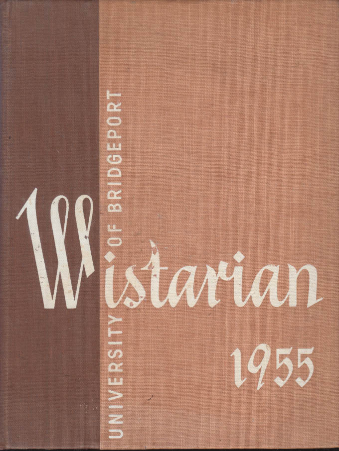 Image for University of Bridgeport WISTARIAN yearbook 1955 CT