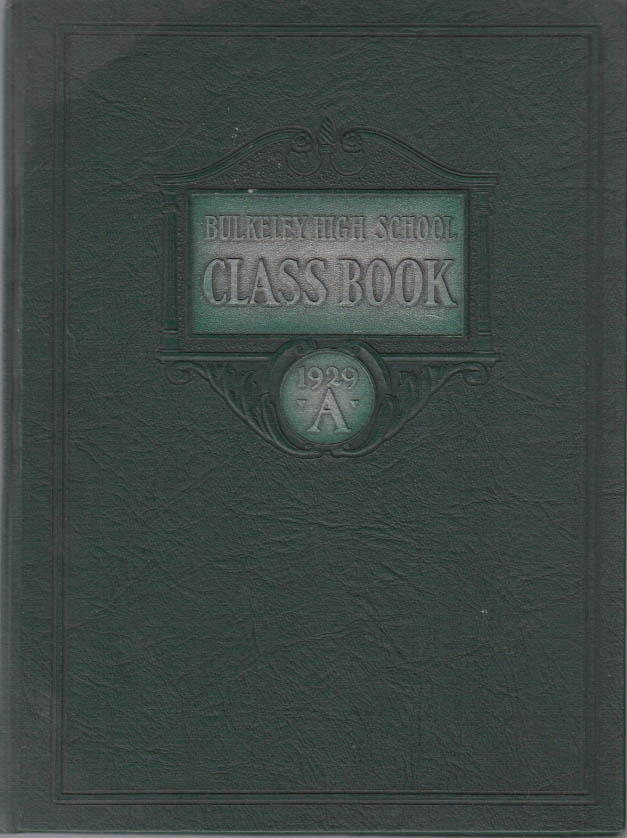 Image for Bulkeley High School Hartford CT yearbook Class of 1929 A